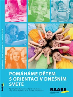 Obálka titulu Pomáháme dětem s orientací v dnešním světě