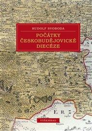 Počátky českobudějovické diecéze