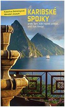 Obálka titulu Karibské spojky aneb Tam, kde najdeš poklad, aniž bys hledal