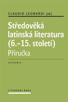 Obálka titulu Středověká latinská literatura (6.-15.století)