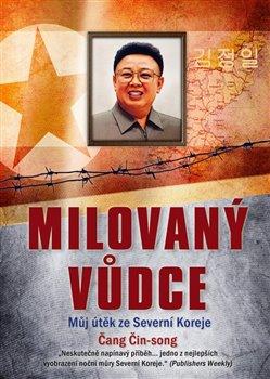 Obálka titulu Milovaný vůdce