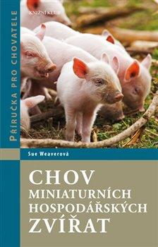 Obálka titulu Chov miniaturních hospodářských zvířat