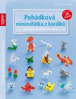 Obálka titulu Pohádková minizvířátka z korálků