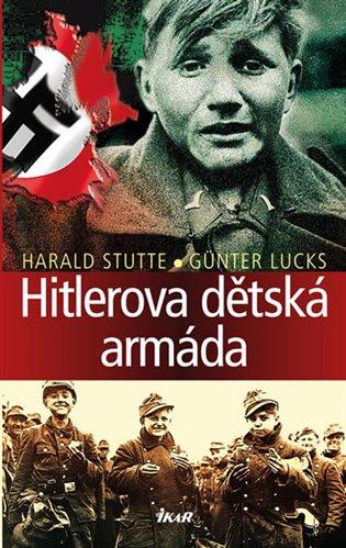 Hitlerova dětská armáda - Günter Lucks, | Booksquad.ink
