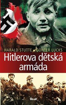 Obálka titulu Hitlerova dětská armáda