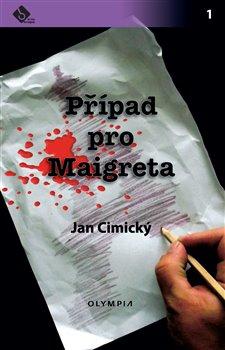 Obálka titulu Případ pro Maigreta