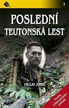 Obálka titulu Poslední teutonská lest