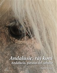Andalusie, ráj koní
