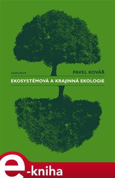 Obálka titulu Ekosystémová a krajinná ekologie