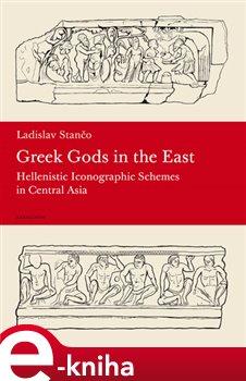 Obálka titulu Greek Gods in the East