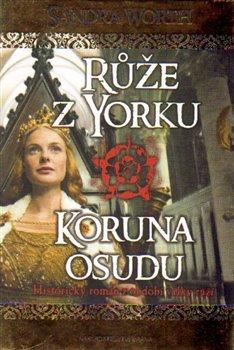 Obálka titulu Růže z Yorku - Koruna osudu