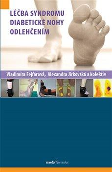Obálka titulu Léčba syndromu diabetické nohy odlehčením