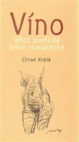 Víno lehce poetické lehce romantické 2.