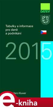 Obálka titulu Tabulky a informace pro daně a podnikání 2015