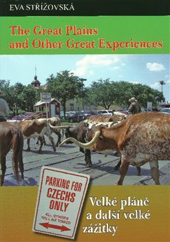 The Great Plains and Other Great Experiences/Velké pláně a další velké zážitky