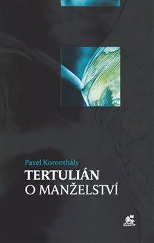Obálka titulu Tertulián o manželství
