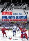 Obálka knihy Devatero hokejových zastavení