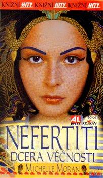 Obálka titulu Nefertiti - dcera věčnosti