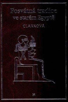 Obálka titulu Posvátná tradice ve starém Egyptě