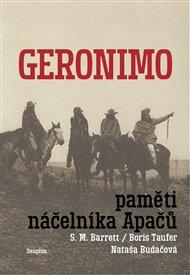 Geronimo. Paměti náčelníka Apačů