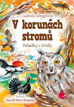 V korunách stromů:Pohádky s křídly - Eva Koupová,   Booksquad.ink