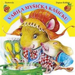 Obálka titulu Vařila myšička kašičku