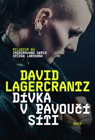 Dívka v pavoučí síti - David Lagercrantz | Booksquad.ink