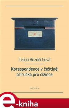 Obálka titulu Korespondence v češtině: příručka pro cizince