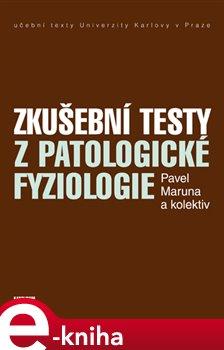 Obálka titulu Zkušební testy z patologické fyziologie