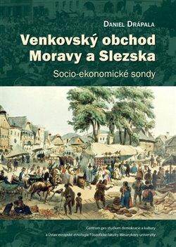 Obálka titulu Venkovský obchod Moravy a Slezska