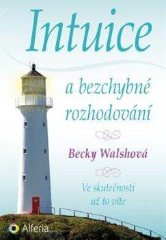 Obálka titulu Intuice a bezchybné rozhodování