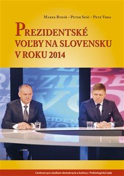 Obálka titulu Prezidentské voľby na Slovensku v roku 2014