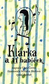 Klárka má dědečka kominíka. Má taky klavír a kupu nevšedních zážitků, které s ní můžeme díky drobné žlutozelené knížce z nakladatelství Baobab prožívat! A že toho je!