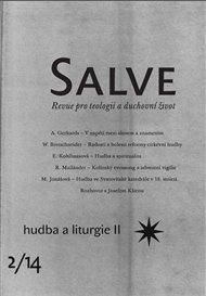 Salve 2/2014 – hudba a liturgie II