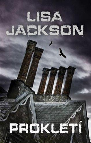 Prokletí - Lisa Jackson | Booksquad.ink