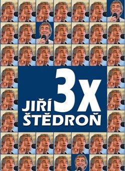 Obálka titulu 3x Jiří Štědroň