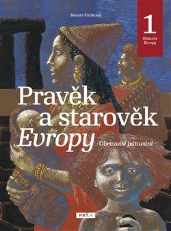 Obálka titulu Pravěk a starověk Evropy