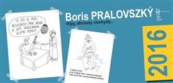 Obálka titulu Kalendář Boris Pralovszký 2016