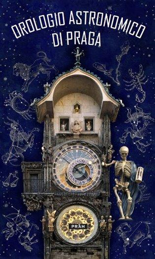 Pražský orloj / Orologio Astronomico Di Praga