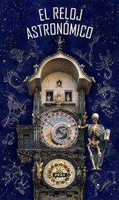Pražský orloj / El Reloj astronómico