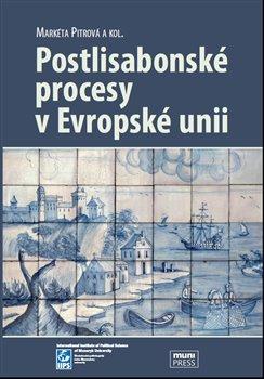Obálka titulu Postlisabonské procesy v Evropské unii