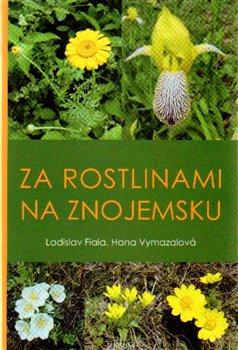 Obálka titulu Za rostlinami na Znojemsku