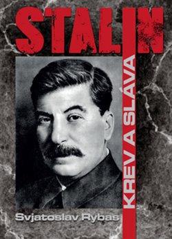Obálka titulu Stalin Krev a sláva