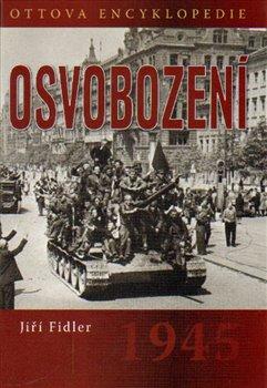 Obálka titulu Osvobození 1945