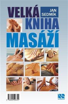 Obálka titulu Velká kniha masáží