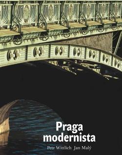 Obálka titulu Praga modernista. Formas de un estilo