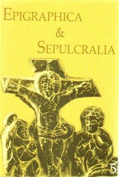 Obálka titulu Epigraphica Sepulcralia 5