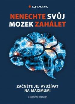Obálka titulu Nenechte svůj mozek zahálet