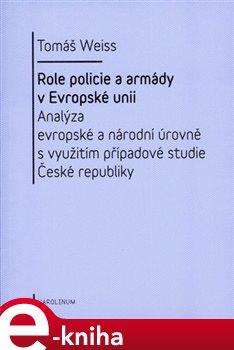 Obálka titulu Role policie a armády v Evropské unii