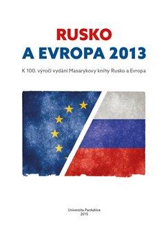 Obálka titulu Rusko a Evropa 2013
